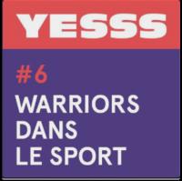 Yesss podcast warriors dans le sport Lallab Margot
